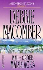 Mail-Order Marriages by Debbie Macomber (2000, Paperback-m) Romance