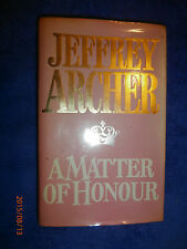 A Matter of Honour by Jeffrey Archer (Hardback, 1986) British author