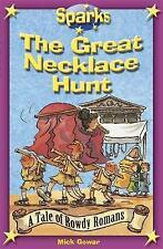 Gowar, Mick, The Rowdy Romans:The Great Necklace Hunt (Sparks), Very Good Book