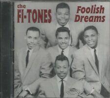 FI-TONES - Foolish Dreams - BRAND NEW - CD
