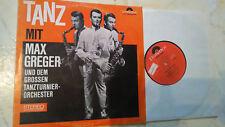 MAX GREGER Tanz mit *RARE 10INCH LP POLYDOR CLUB-SONDER*MONO*