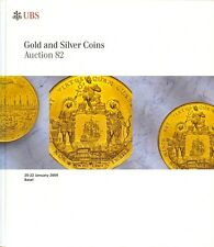 UBS AUCTION 82 AUKTIONSKATALOG 2009 GOLD AND SILVER COINS