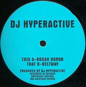 """DJ Hyperactive - Organ Donor 12"""" Vinyl Schallplatte 193498"""