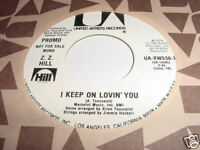 Z.Z. HILL - I KEEP ON LOVIN YOU - UA (1974) SOUL 45