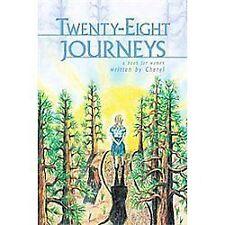 Twenty-Eight Journeys by Cheryl (2011, Paperback)