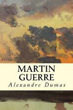 Martin Guerre by Alexandre Dumas (2015, Paperback)