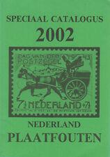 De bekendste plaatfouten van de Nederlandse frankeerzegels, Van Wilgenburg, 2002