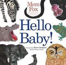 Hello Baby! by Mem Fox (2009, Picture Book)