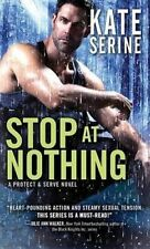 Stop at Nothing by Kate Serine (Paperback / softback, 2016)