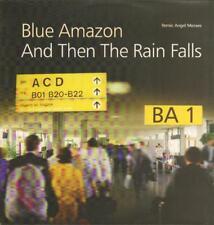 "Blue Amazon(12"" Vinyl P/S)And Then The Rain Falls-Sony-Ex/New"