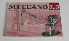 Ancien Livret de  MECCANO  N° 2 et 3