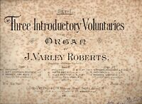 J Varley Roberts Signed copy of Set 1 Three Introductory Voluntaries  for Organ