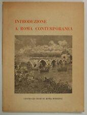 Natoli INTRODUZIONE A ROMA CONTEMPORANEA Studio dal 1870 ad Oggi 1954