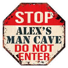 OTGM-0156 STOP ALEX'S MAN CAVE Tin Rustic Sign Man Cave Decor Gift Ideas