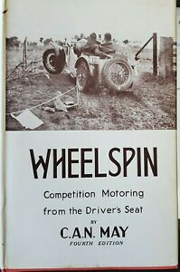 WHEELSPIN,  Competition Motorig from the Driver's Seat,  by C.A.N.May