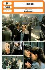 LE BRASIER - Detmers,Barr,Barbier (Fiche Cinéma) 1991