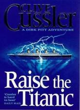 Raise the Titanic By Clive Cussler. 9780751502985