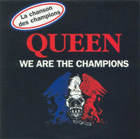 CD  Queen – We Are The Champions / We Will Rock You France 1998