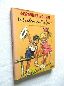 GERMAINE BOURET Le bonheur de l'enfance FREMION + 2 reproductions de dessins