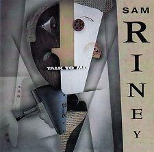 Sam Riney: talk to me/CD (sin-Drome Records SD 8907)
