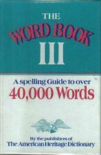 The Word Book III: A Spelling Guide to Over 40,000 Words by Houghton Mifflin Com