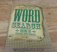 NEW Large Print Word Search Vol 103: Travel The World ~ 80 Word-Finds per Vol