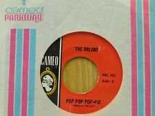 Orlons 45 Pop Pop Pop-Pie bw Big Girls Don't Cry - Cameo VG++ to M- withdrawn??