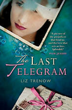 The Last Telegram by Trenow, Liz