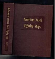 Dictionary of American Naval Fighting Ships Volume III 1968 Reprint 1977 VG