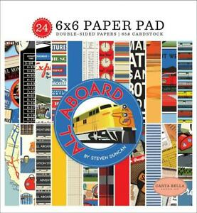 Carta Bella ALL ABOARD 6x6 Paper Pad 24pc Steven Duncan Train Travel Vacation