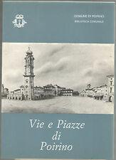 Bartolomeo Mosso VIE E PIAZZE DI POIRINO 1985