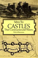 Castles: Their Construction and History (Dover Architecture) by Sidney Toy