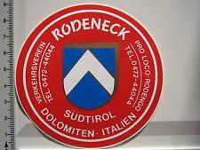 Aufkleber Sticker Rodeneck Südtirol Italien Dolomiten (1680)