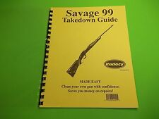 TAKEDOWN MANUAL GUIDE SAVAGE 99 LEVER ACTION RIFLE, great manual for a great gun