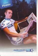 CYCLISME carte cycliste CEDRIC PINEAU  équipe LA FRANCAISE DES JEUX 2011