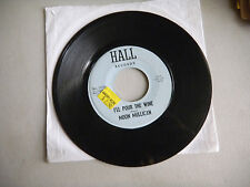 MOON MULLICAN colinda / i'll pour the wine  HALL    45