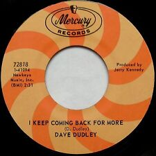 """DAVE DUDLEY I Keep Coming Back For More / Where Does A Little Boy Go 7"""" 45rpm"""