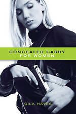 Concealed Carry for Women by Gila Hayes (Paperback, 2013)