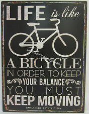 Metal Wall Sign Life Is Like a Bicycle To Keep Your Balance You Must Keep Moving