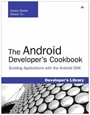 The Android Developers Cookbook: Building Applications with the Android SDK: Bu