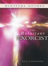 The Reluctant Exorcist-Ken Gardiner
