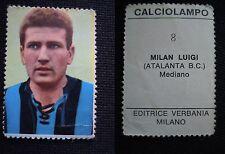***FIGURINA CALCIOLAMPO 1965/66*** ED. VERBANIA - N.8 MILAN (ATALANTA)