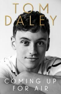 Coming Up for Air: 2021's inspiring new autobiography from by Tom Daley New Book