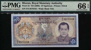 TT PK 22 2000 BHUTAN ROYAL MONETARY AUTHORITY 10 NGULTRUM PMG 66 EPQ GEM UNC!