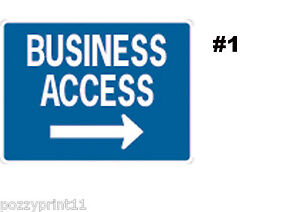 BUSINESS ACCESS SIGN- shop entrance signage, arrow, this way CORFLUTE  direction