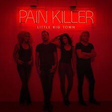 LITTLE BIG TOWN: PAIN KILLER CD NEW
