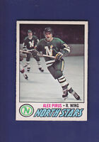 Alex Pirus RC 1977-78 O-PEE-CHEE OPC Hockey #204 (EXMT+) Minnesota North Stars
