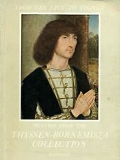 From Van Eyck to Tiepolo. Pictures from the Thyssen-Bornemisza Collection, 1961