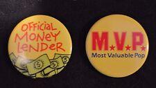 Funny Pinbacks for Dad Official Money Lender, Most Valuable Pop MVP, AGC Vintage