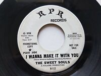 """THE SWEET SOULS - I Wanna Make it With You RARE NORTHERN SOUL 7"""" Promo"""